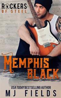 Memphis Black: Memphis Black: Rockers of Steel