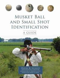 Musket Ball and Small Shot Identification: A Guide