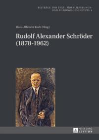 Rudolf Alexander Schroder (1878-1962)