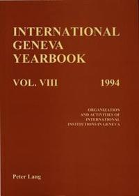 International Geneva Yearbook 1994