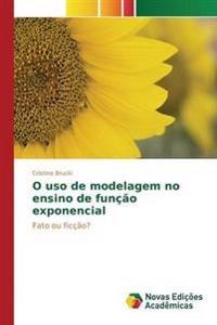 O USO de Modelagem No Ensino de Funcao Exponencial