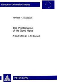 Proclamation of the Good News