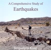 Comprehensive Study of Earthquakes, A