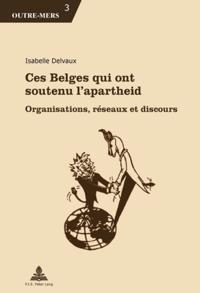 Ces Belges qui ont soutenu l'apartheid