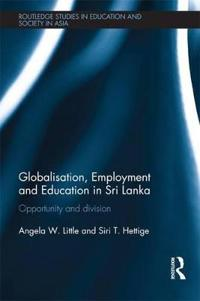 Globalisation, Employment and Education in Sri Lanka