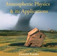 Atmospheric Physics & its Applications