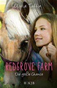 Redgrove Farm 03 - Die große Chance