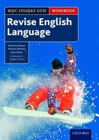 WJEC Eduqas GCSE English Language: Revision workbook