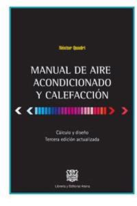 Manual de Aire Acondicionado y Calefaccion: Calculo y Diseno