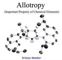 Allotropy (Important Property of Chemical Elements)
