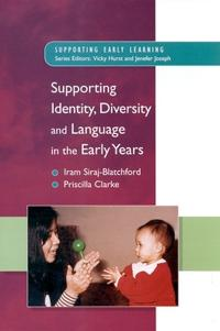 Supporting Identity, Diversity, and Language in the Early Years