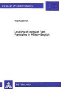 Leveling of Irregular Past Participles in Military English