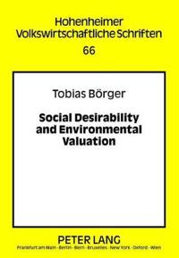Social Desirability and Environmental Valuation