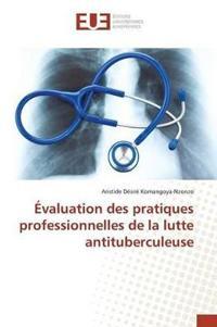 A0/00valuation Des Pratiques Professionnelles de La Lutte Antituberculeuse