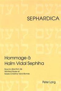 Hommage a Haim Vidal Sephiha