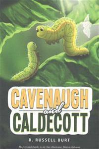 Cavenaugh and Caldecott