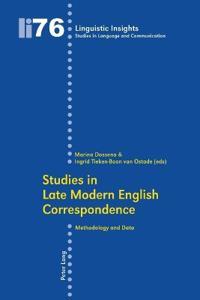 Studies in Late Modern English Correspondence