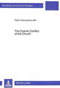 The Cosmic Conflict Of The Church