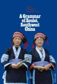 Grammar of Zoulei, Southwest China