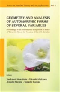 GEOMETRY AND ANALYSIS OF AUTOMORPHIC FORMS OF SEVERAL VARIABLES - PROCEEDINGS OF THE INTERNATIONAL SYMPOSIUM IN HONOR OF TAKAYUKI ODA ON THE OCCASION OF HIS 60TH BIRTHDAY