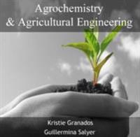 Agrochemistry & Agricultural Engineering