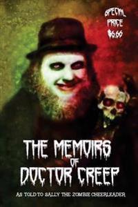 The Memoirs of Doctor Creep