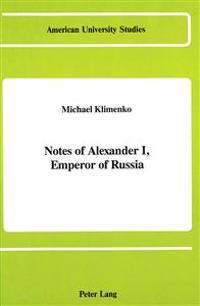 Notes of Alexander I, Emperor of Russia