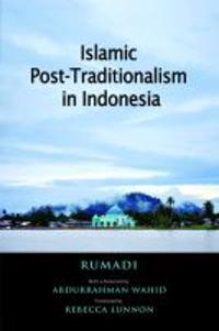 Islamic Post-Traditionalism in Indonesia
