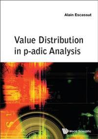 Value Distribution in P-adic Analysis