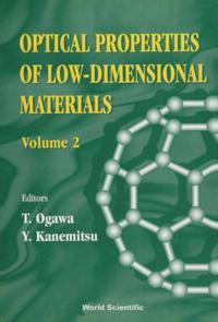 OPTICAL PROPERTIES OF LOW-DIMENSIONAL MATERIALS, VOL 2