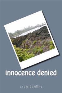 Innocence Denied
