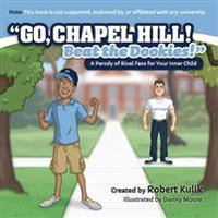 Go, Chapel Hill! Beat the Dookies!