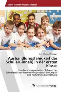 Aushandlungsfahigkeit Der Schuler(-Innen) in Der Ersten Klasse