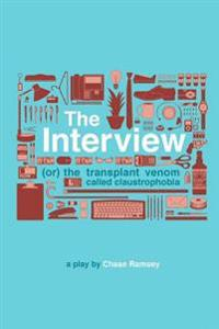 The Interview: (Or) the Transplant Venom Called Claustrophobia