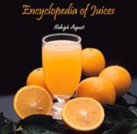 Encyclopedia of Juices