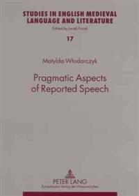 Pragmatic Aspects of Reported Speech