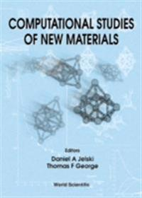 COMPUTATIONAL STUDIES OF NEW MATERIALS