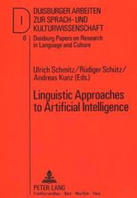 Linguistic Approaches to Artificial Intelligence