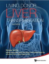 Living Donor Liver Transplantation (2nd Edition)