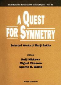 QUEST FOR SYMMETRY, A