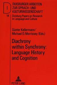 Diachrony Within Synchrony
