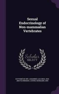 Sexual Endocrinology of Non-Mammalian Vertebrates