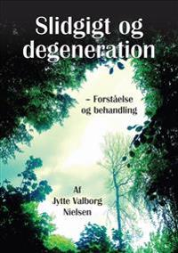 Slidgigt og degeneration