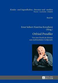 Otfried Preussler - Werk und Wirkung