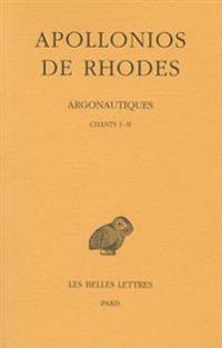 Apollonios de Rhodes, Argonautiques Tome I: Chants I-II