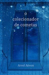 O Colecionador de Cometas