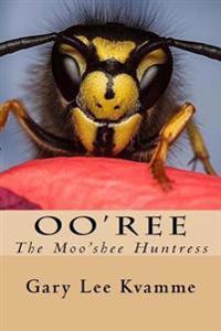 Oo'ree: The Moo'shee Huntress