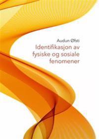 Identifikasjon av fysiske og sosiale fenomener - Audun Øfsti | Ridgeroadrun.org