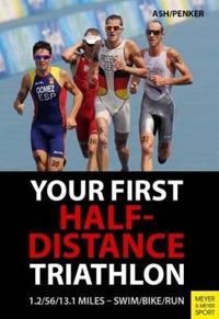 Your First Half-Distance Triathlon