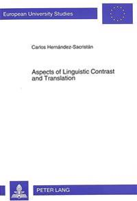Aspects of Linguistic Contrast and Translation